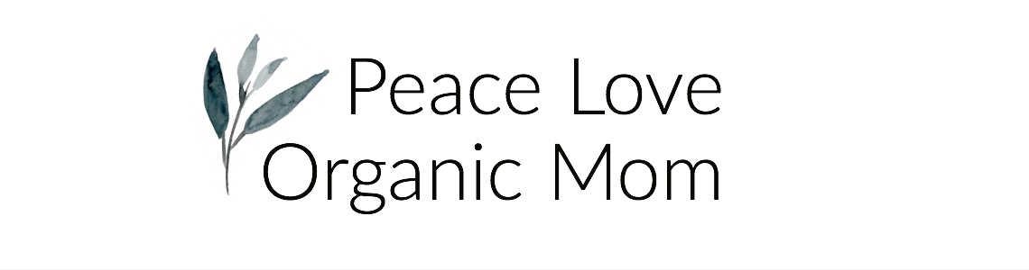 Peace Love Organic Mom